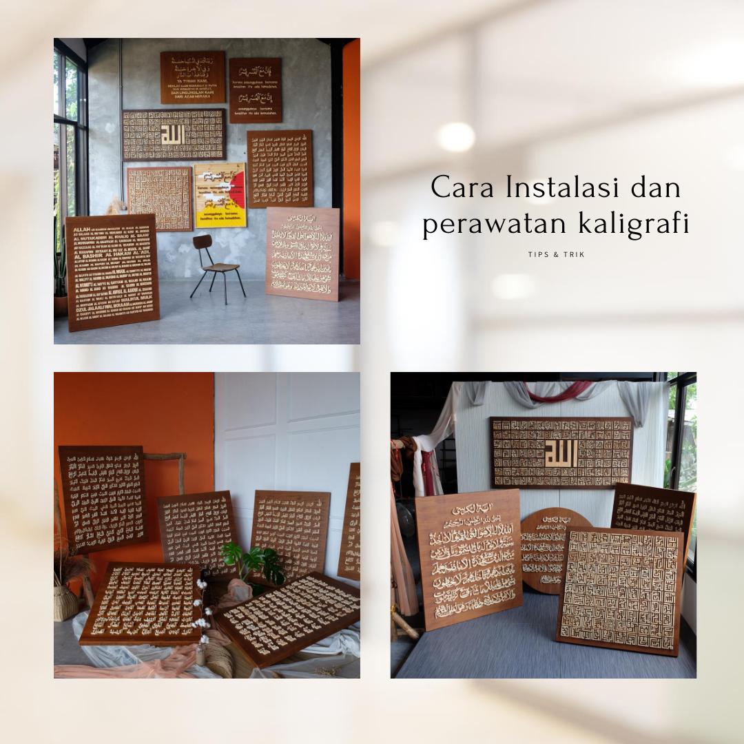 Cara instalasi dan perawatan Kaligrafi